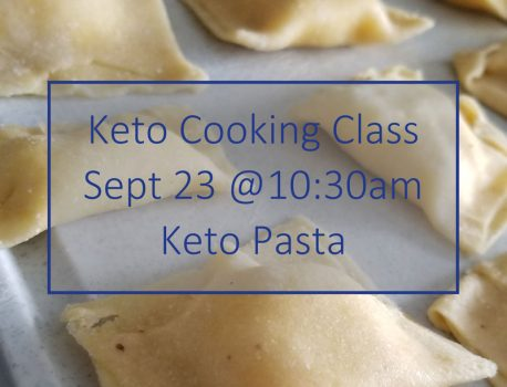 Cooking Class – Keto Pasta – September 23